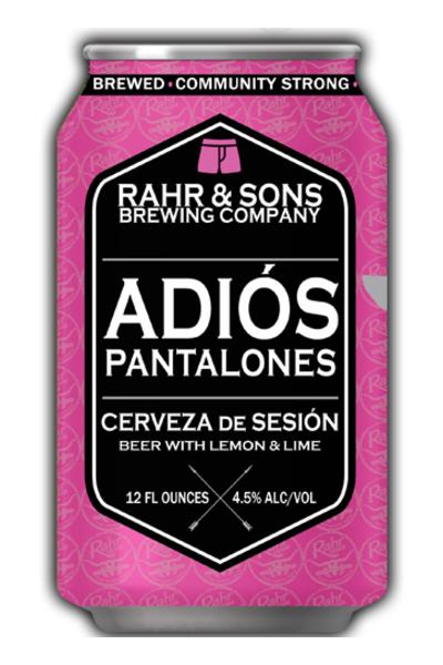 Rahr Adios Pantalones Price Reviews Drizly